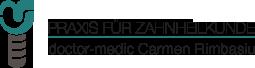 Zahnarztpraxis doctor-medic Carmen Rimbasiu